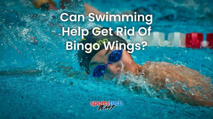 can swimming help get rid of bingo wings